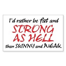 FAT & STRONG AS HELL Rectangle Decal