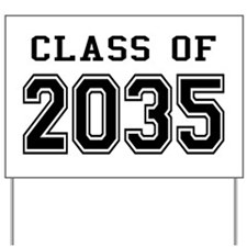 Class of 2035 Yard Sign