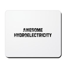 Awesome Hydroelectricity Mousepad