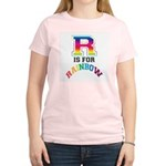 R is for Rainbow Women's Pink T-Shirt