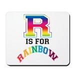 R is for Rainbow Mousepad