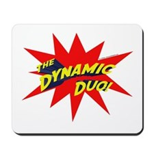 Dynamic Duo Mousepad