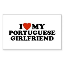 I Love My Portuguese Girlfriend Sticker (Rectangu