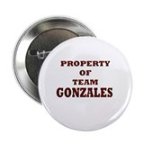 "Property of team Gonzales 2.25"" Button (10 pack)"