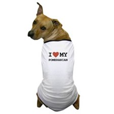 I Love My Pomeranian Dog T-Shirt
