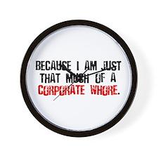 Corporate Whore Wall Clock