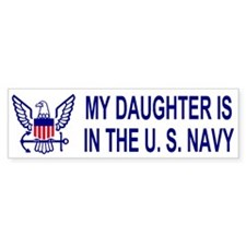 Bumpersticker: My Daughter Is In The Navy