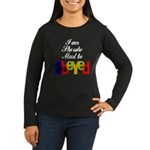 Her Women's Long Sleeve Dark T-Shirt
