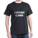 Awesome Alanna T-Shirt