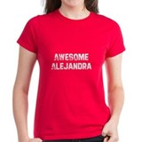 Awesome Alejandra Tee