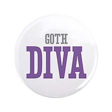 "Goth DIVA 3.5"" Button"