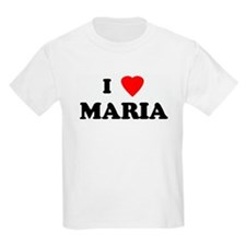I Love MARIA Kids T-Shirt