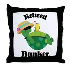 Retired Banker Gift Throw Pillow