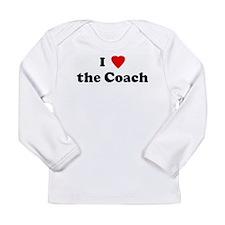I Love the Coach Long Sleeve T-Shirt