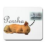 Porsha Dreams Mousepad