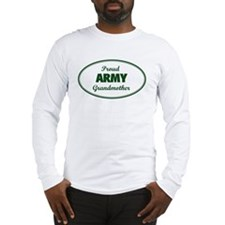 Proud Army Grandmother Long Sleeve T-Shirt