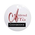 Addicted To Cookbooks Ornament (Round)