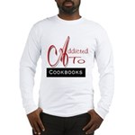 Addicted To Cookbooks Long Sleeve T-Shirt