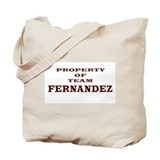 Property of team Fernadez Tote Bag