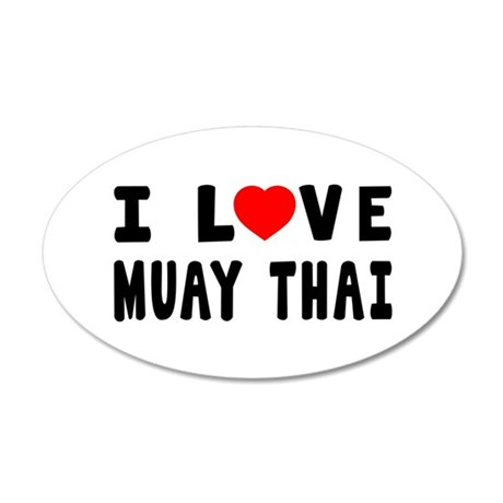 I Love Muay Thai 35x21 Oval Wall Decal