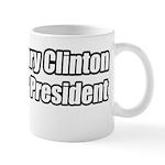 Hillary Clinton for President Mug