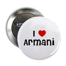 "I * Armani 2.25"" Button (10 pack)"