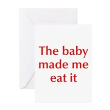 baby-made-me-opt-red Greeting Card