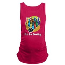 B is for Bowling Maternity Tank Top