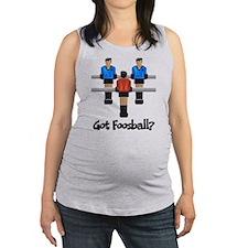 Got Foosball? Maternity Tank Top