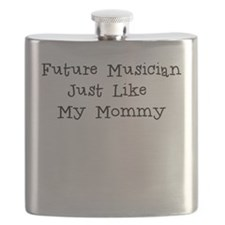 Future Musician Just Like Mommy Flask