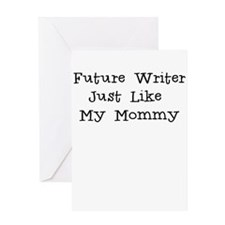 Future Writer Just Like Mommy Greeting Card