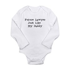 Future Lawyer Like Daddy Body Suit
