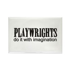 Playwrights do it with Imagin Rectangle Magnet (10