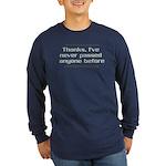 NEVER PASSED ANYONE Long Sleeve Dark T-Shirt