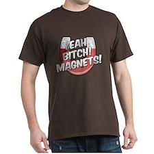 Yeah Magnets T-Shirt