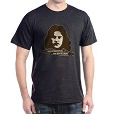 Inigo Montoya Knows Something T-Shirt