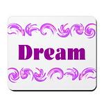 DREAMS Mousepad