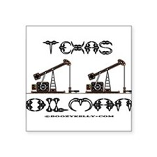 Texas Oilman Rectangle Sticker