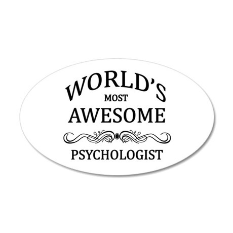 World's Most Awesome Psychologist 20x12 Oval Wall