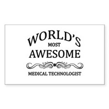 World's Most Awesome Medical Technologist Decal