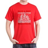 Save a Ship, Ride a Pirate T-Shirt