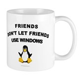 Friends Don't Let Friends Windows Small Mug