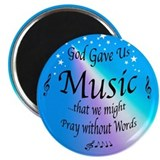 God Gave Us Music Magnet