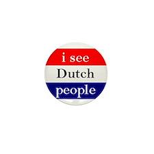 i see Dutch people button Mini Button