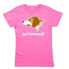 Got Foxhound Girl's Tee