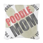 Poodle Mom Woven Throw Pillow