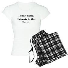 Donate To The Earth pajamas