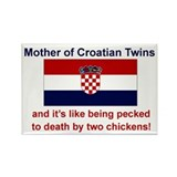 Mother of Croatian Twins Rectangle Magnet