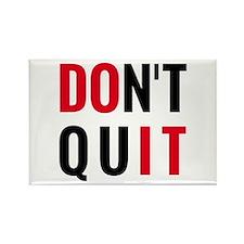 do it, don't quit, motivational text design Rectan