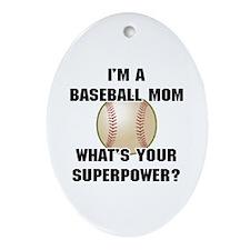 Baseball Mom Superhero Ornament (Oval)